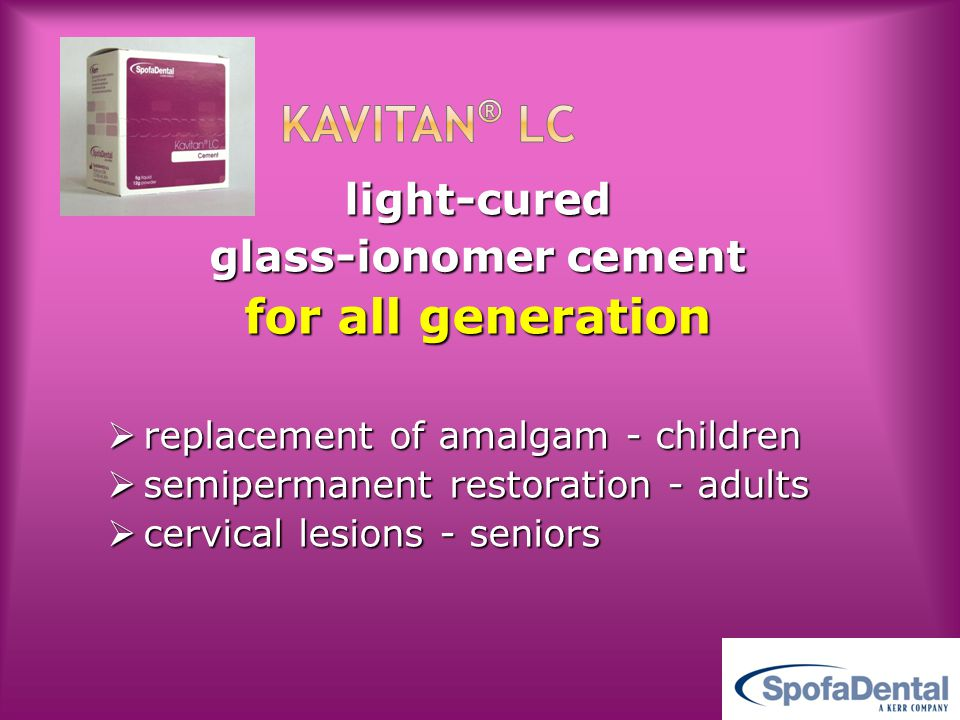 KAVITAN® LC for all generation light-cured glass-ionomer cement