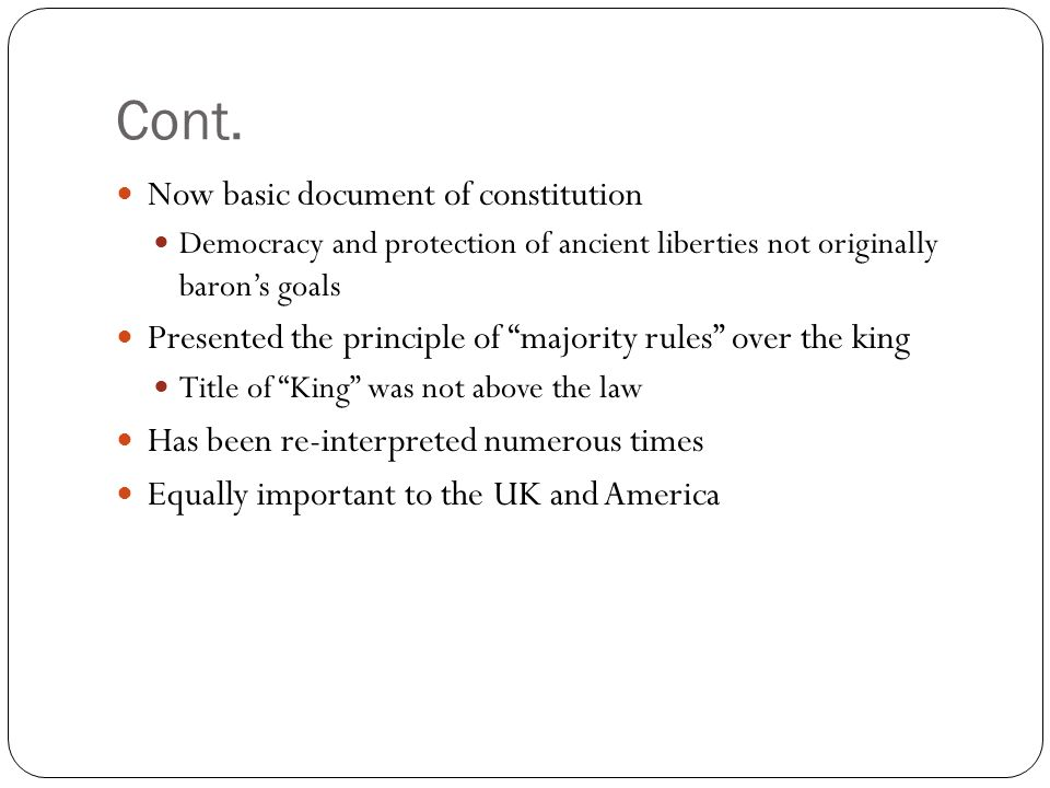 Cont. Now basic document of constitution