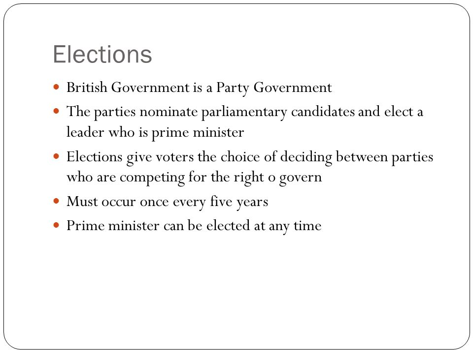 Elections British Government is a Party Government