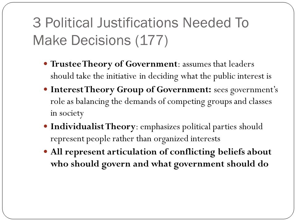 3 Political Justifications Needed To Make Decisions (177)