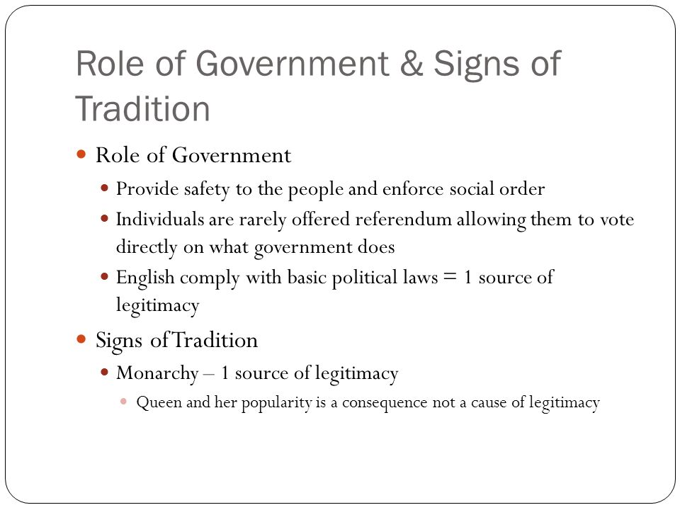 Role of Government & Signs of Tradition