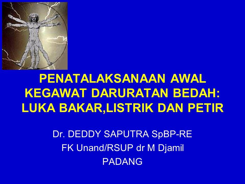 Dr. DEDDY SAPUTRA SpBP-RE FK Unand/RSUP dr M Djamil PADANG