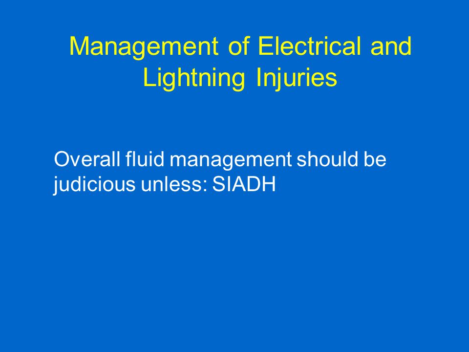 Management of Electrical and Lightning Injuries