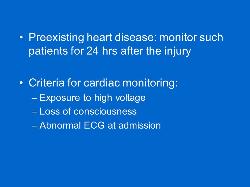 Criteria for cardiac monitoring: