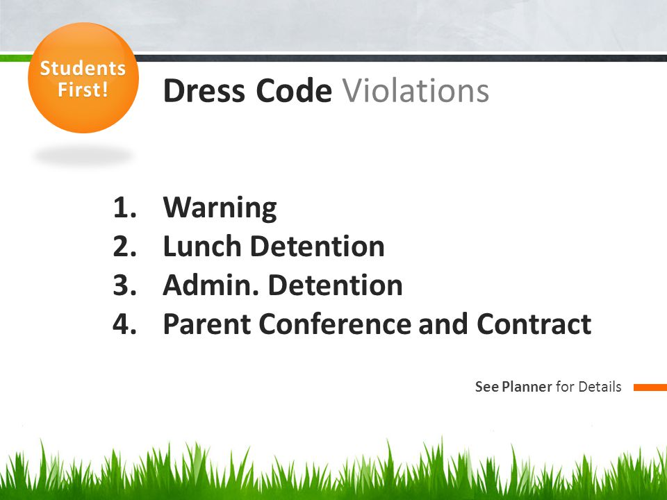 Dress Code Violations Warning Lunch Detention Admin. Detention
