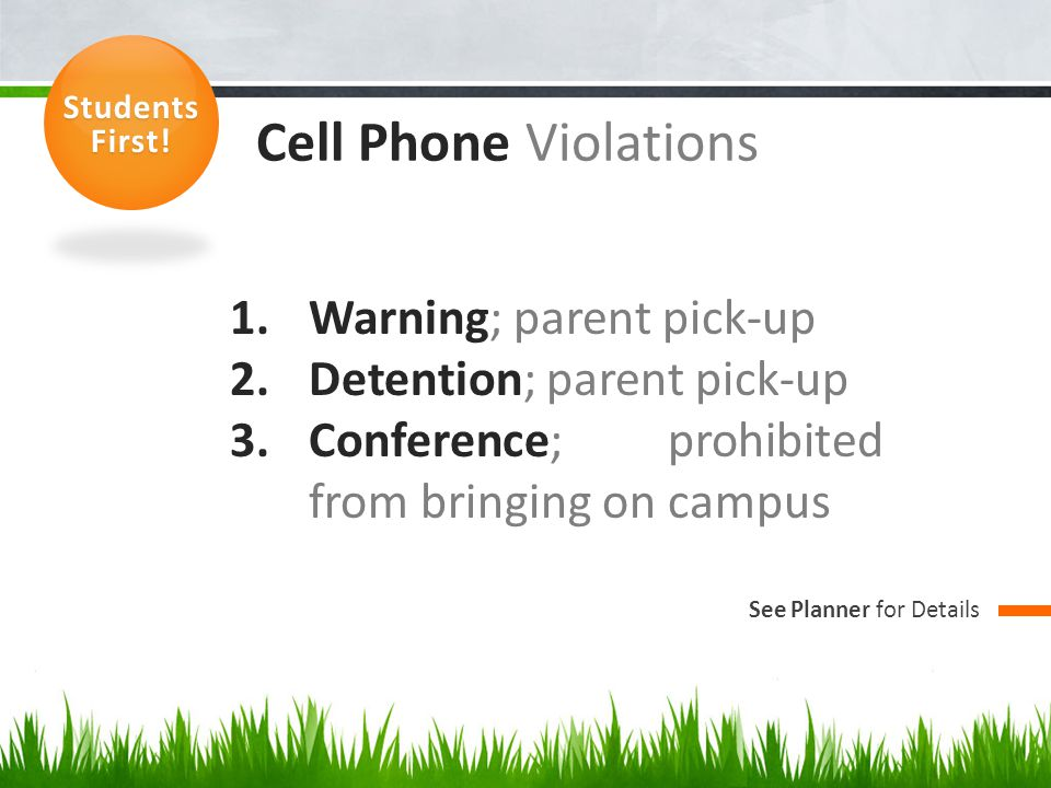 Cell Phone Violations Warning; parent pick-up