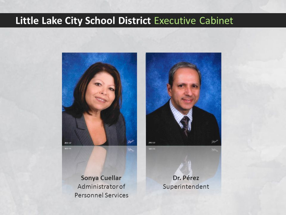Little Lake City School District Executive Cabinet