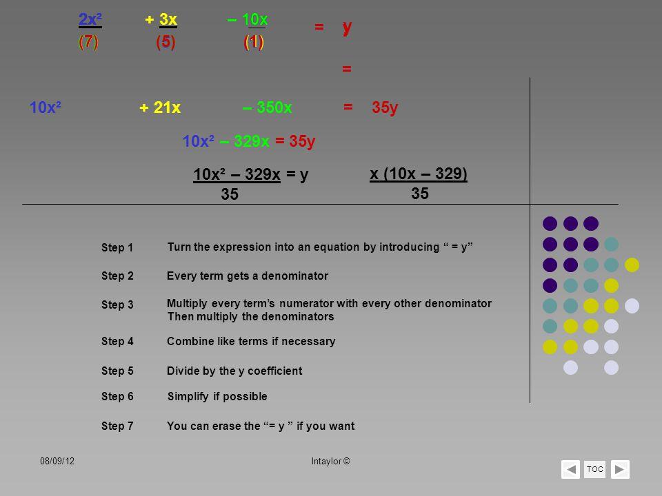 2x² 2x² + 3x + 3x – 10x – 10x = y y (7) (7) (7) 7 (5) (5) (5) 5 (1)