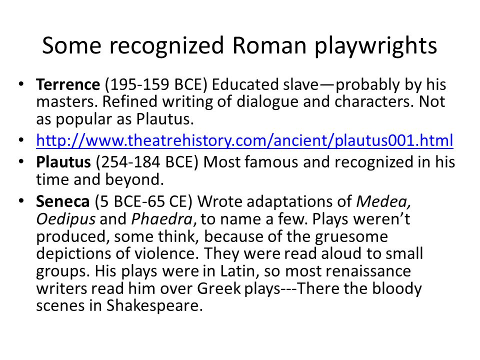 Some recognized Roman playwrights