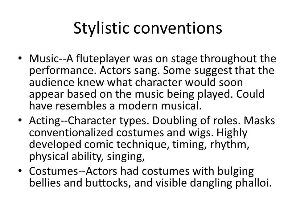 Stylistic conventions