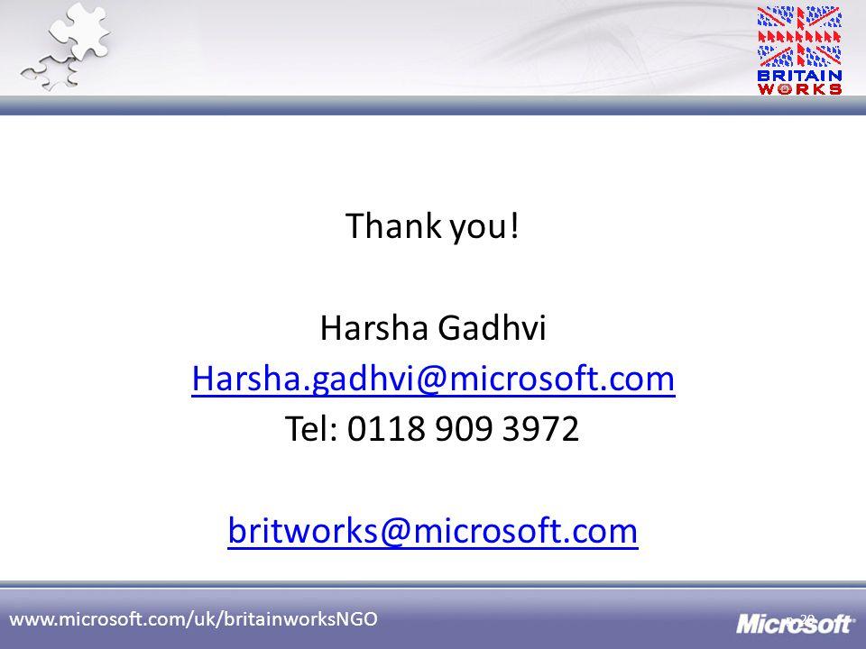 Thank you. Harsha Gadhvi Harsha. gadhvi@microsoft