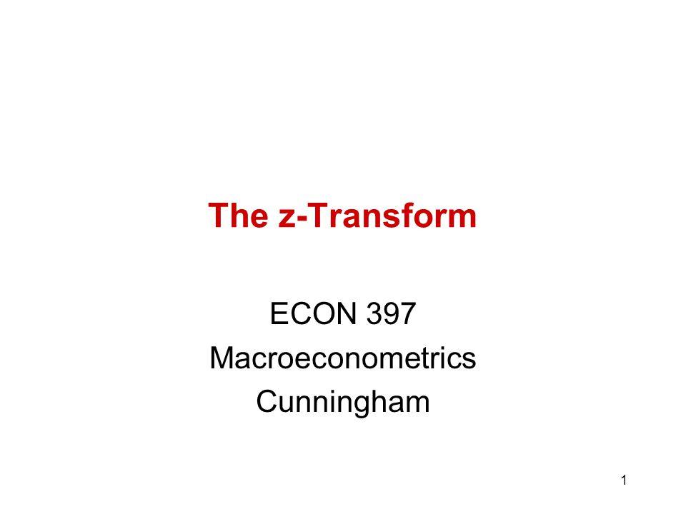 ECON 397 Macroeconometrics Cunningham