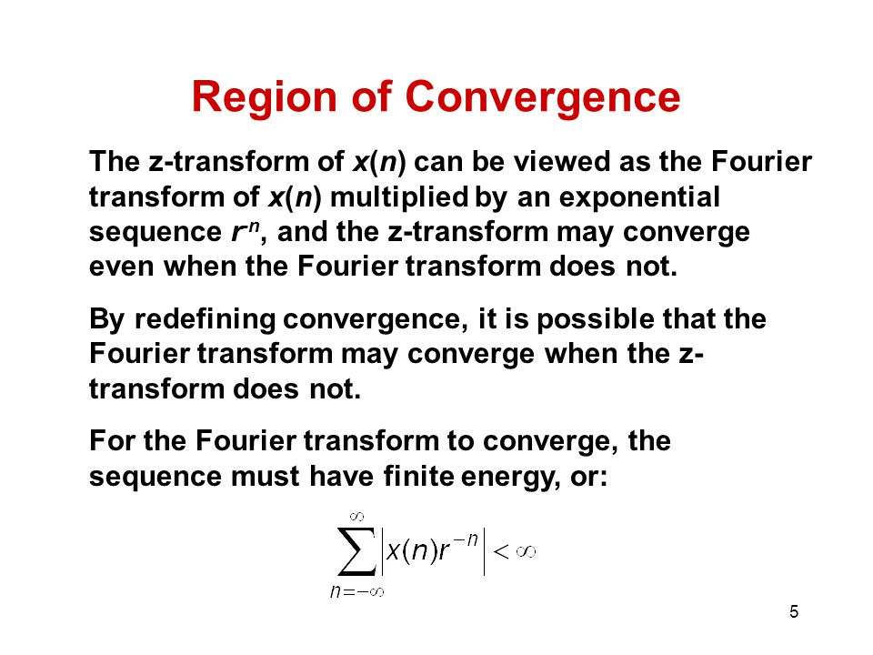 Region of Convergence