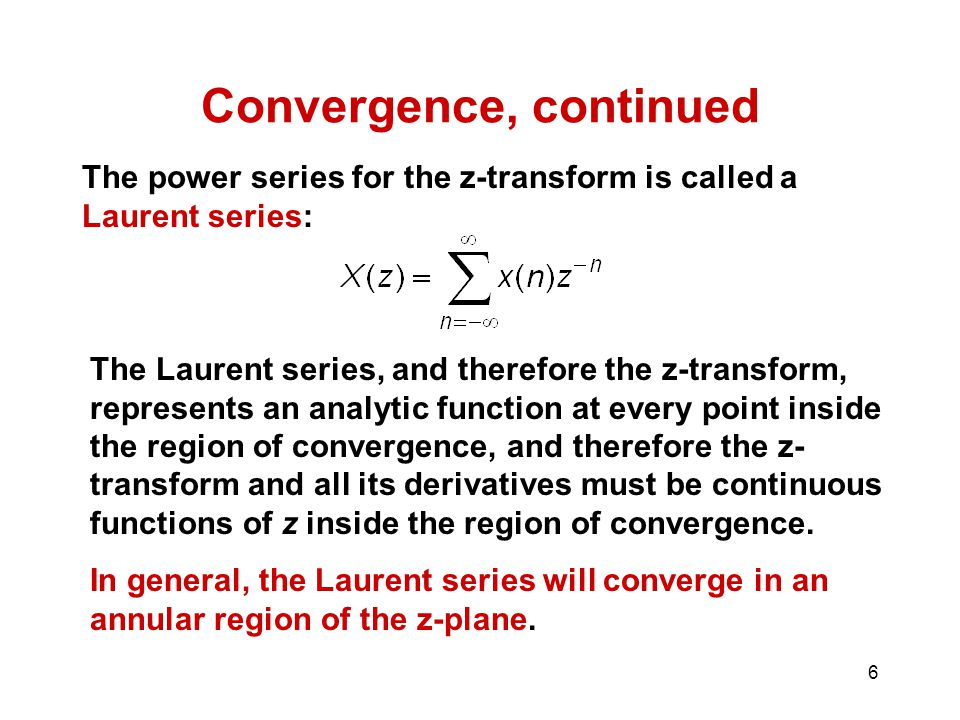 Convergence, continued