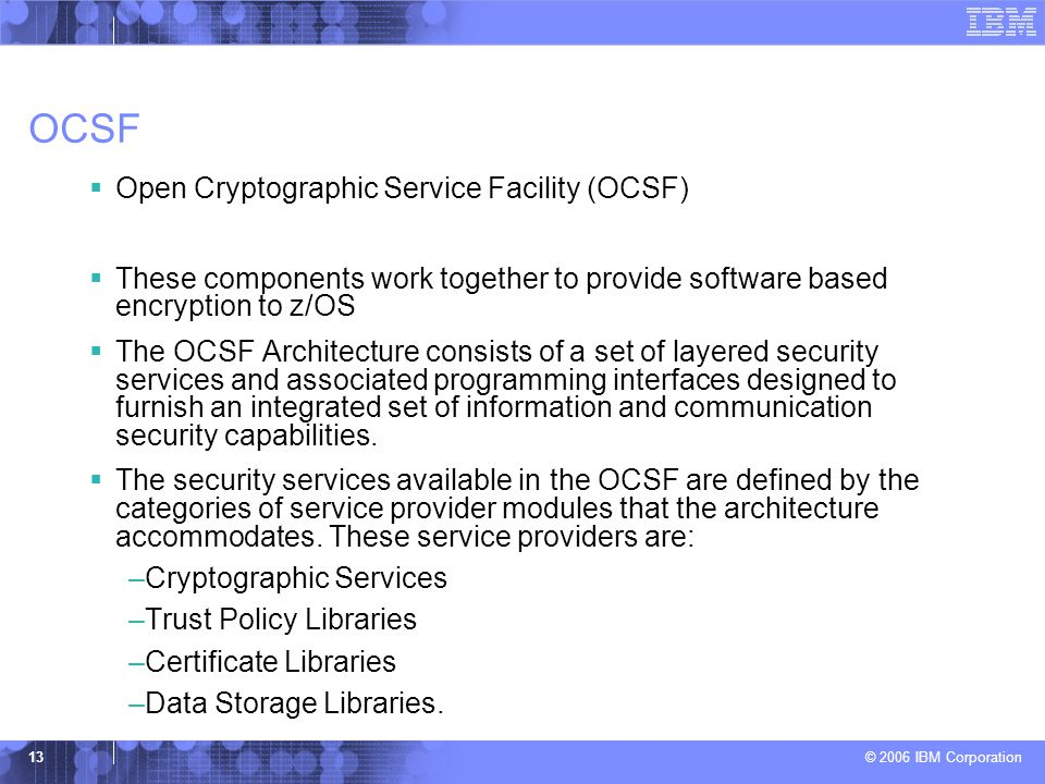 OCSF Open Cryptographic Service Facility (OCSF)