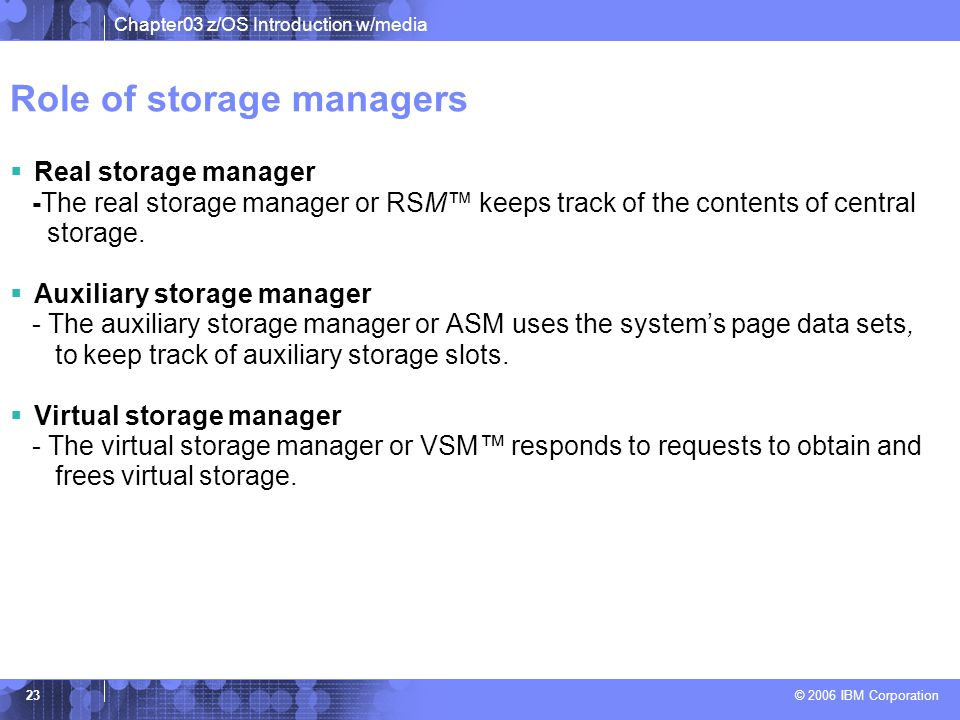 Role of storage managers