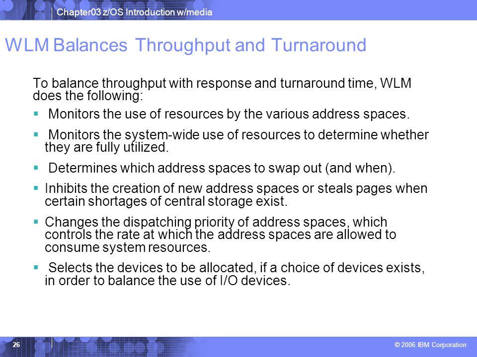 WLM Balances Throughput and Turnaround