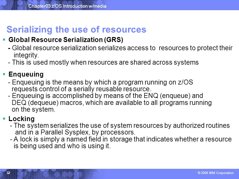 Serializing the use of resources