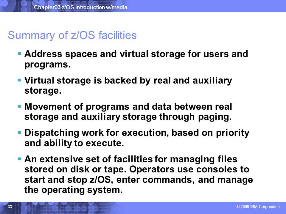 Summary of z/OS facilities