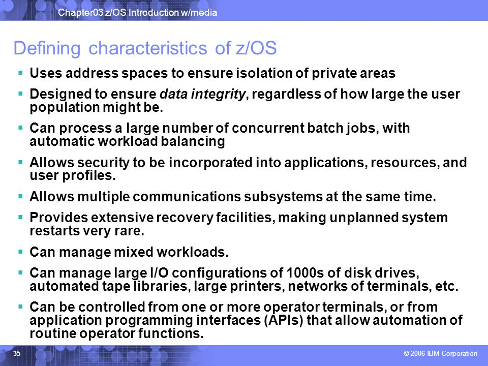 Defining characteristics of z/OS