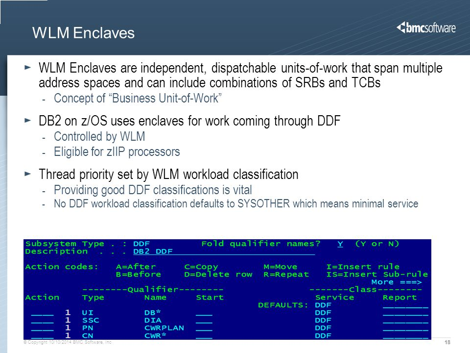 WLM Enclaves WLM Enclaves are independent, dispatchable units-of-work that span multiple address spaces and can include combinations of SRBs and TCBs.