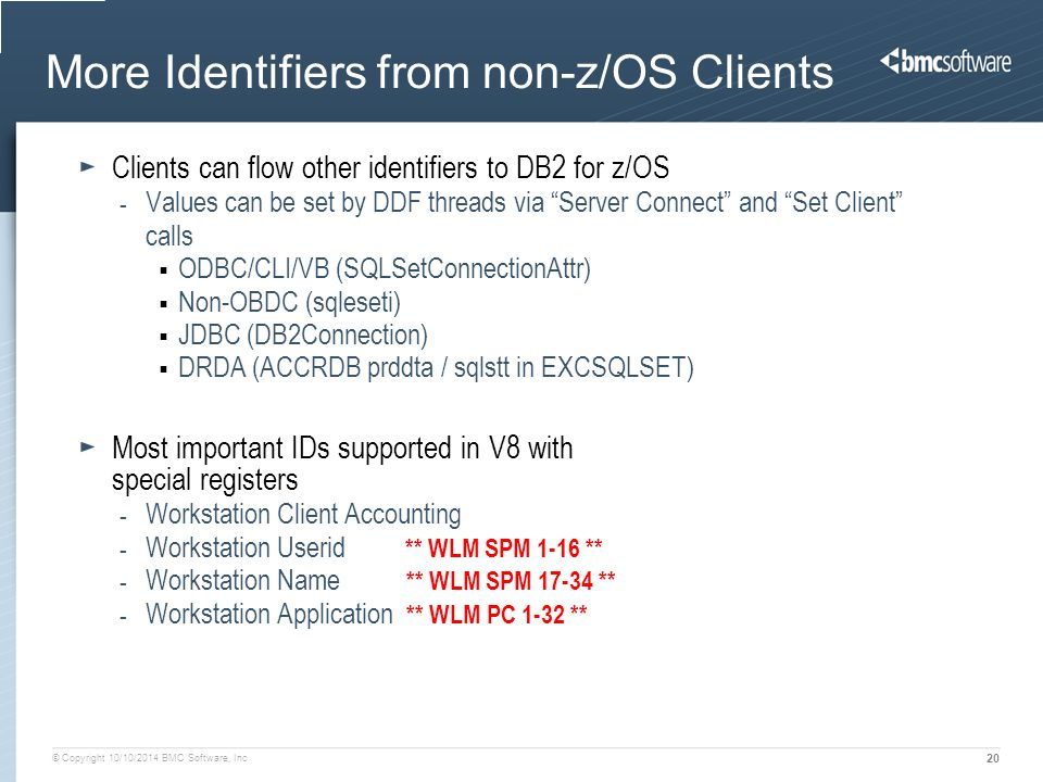 More Identifiers from non-z/OS Clients