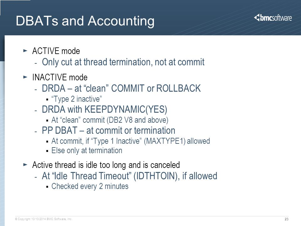 DBATs and Accounting Only cut at thread termination, not at commit