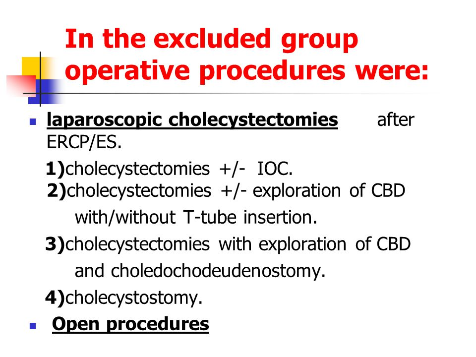 In the excluded group operative procedures were: