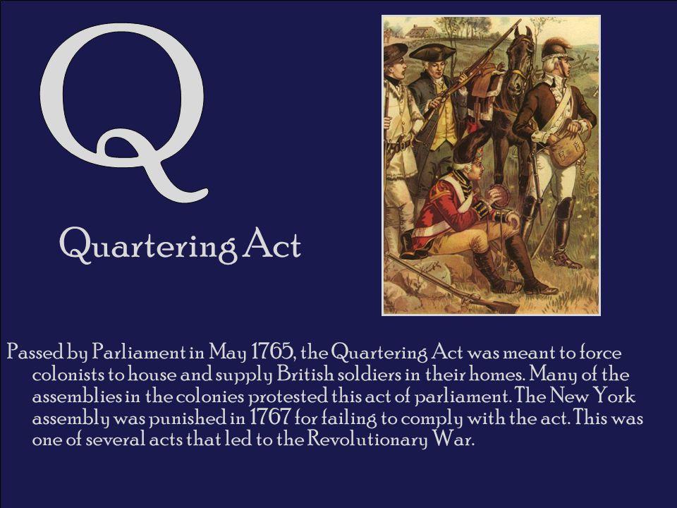 Q Quartering Act.