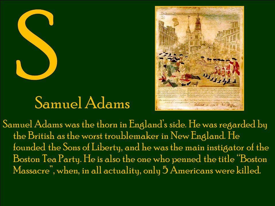 S Samuel Adams.