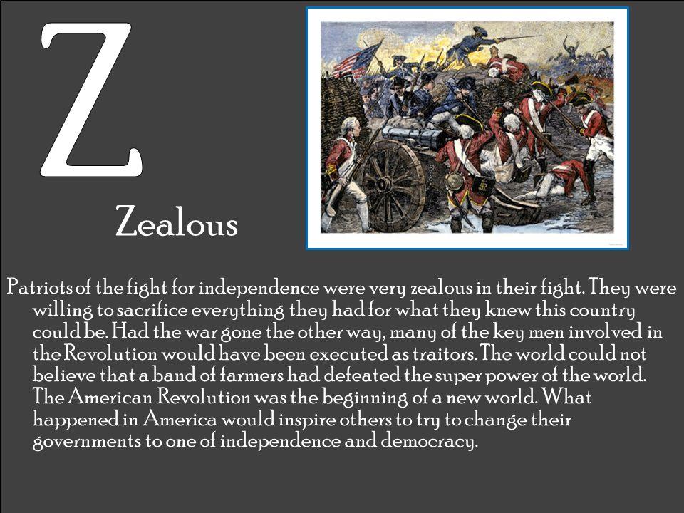 Z Zealous.