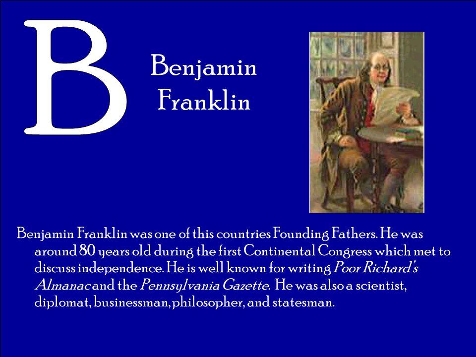 B Benjamin Franklin.