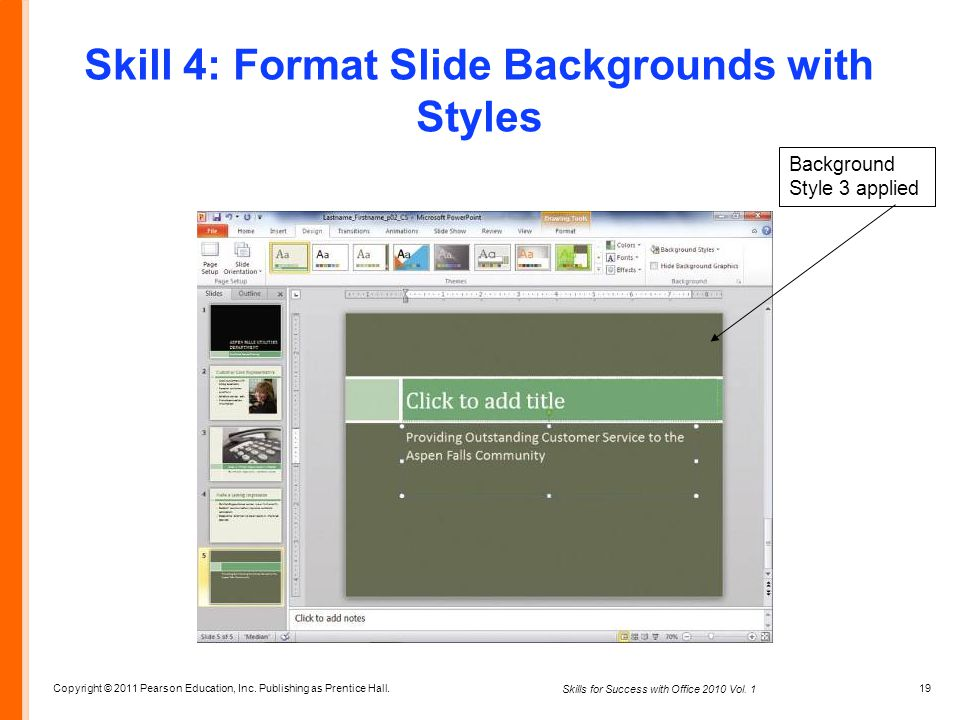 Skill 4: Format Slide Backgrounds with Styles