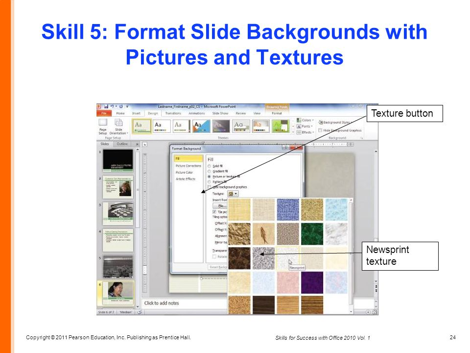 Skill 5: Format Slide Backgrounds with Pictures and Textures