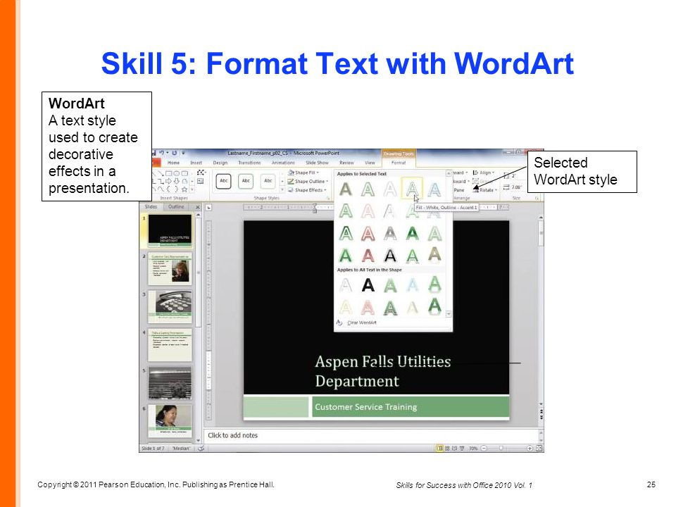Skill 5: Format Text with WordArt