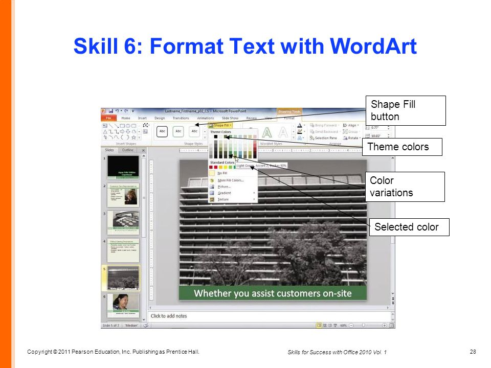 Skill 6: Format Text with WordArt