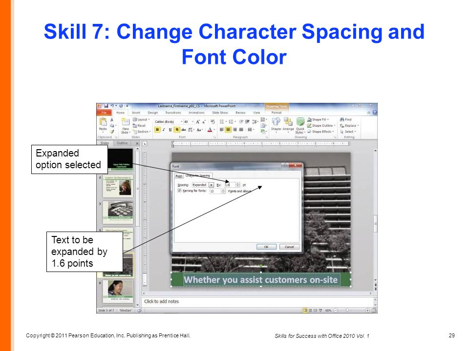 Skill 7: Change Character Spacing and Font Color