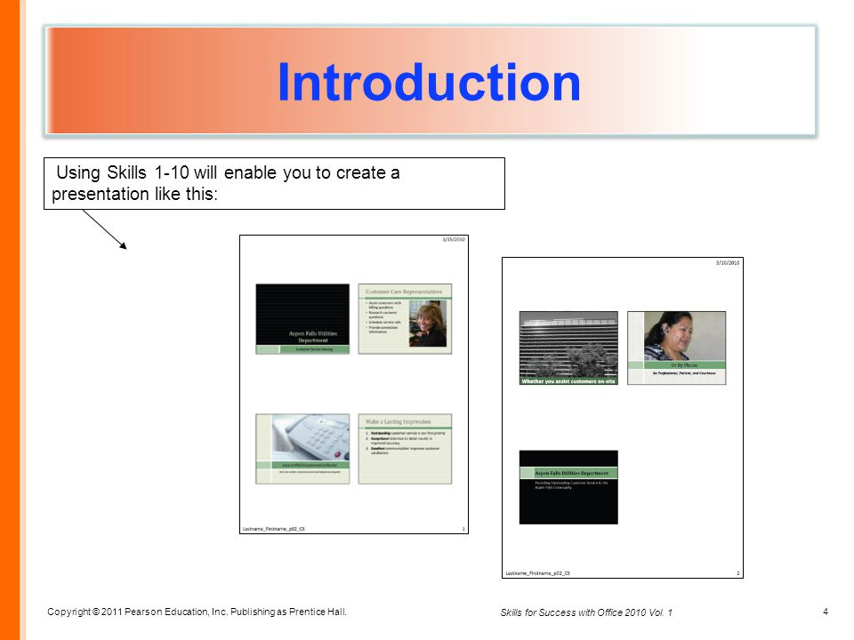 Introduction Using Skills 1-10 will enable you to create a presentation like this: <#>