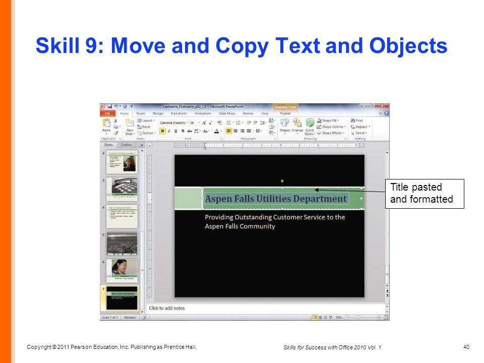 Skill 9: Move and Copy Text and Objects