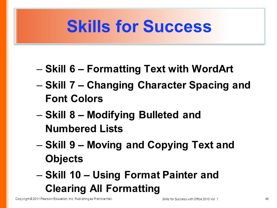 Skills for Success Skill 6 – Formatting Text with WordArt