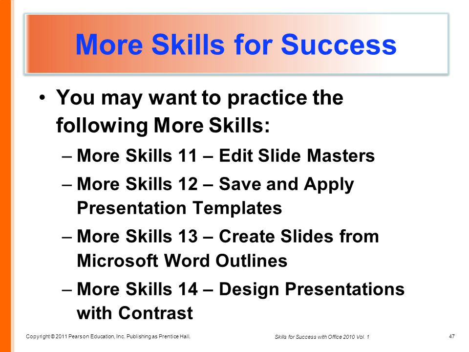 More Skills for Success