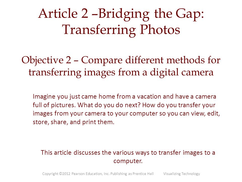 Article 2 –Bridging the Gap: Transferring Photos Objective 2 – Compare different methods for transferring images from a digital camera