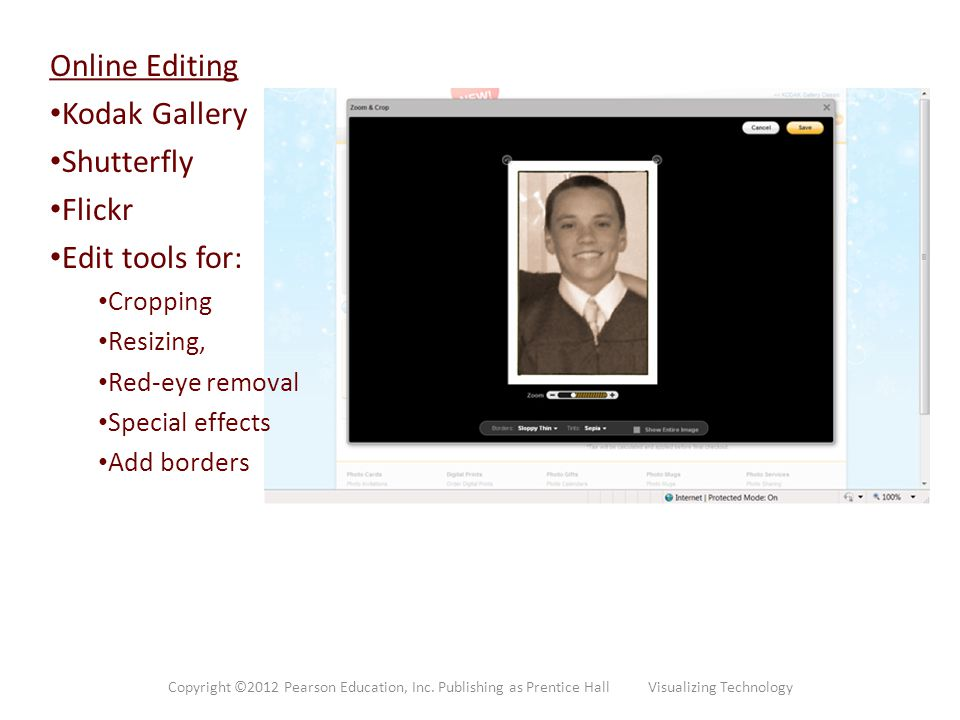 Online Editing Kodak Gallery Shutterfly Flickr Edit tools for: