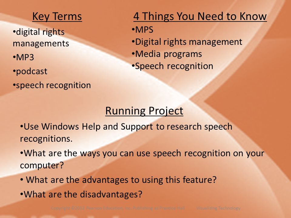 Key Terms digital rights managements MP3 podcast speech recognition