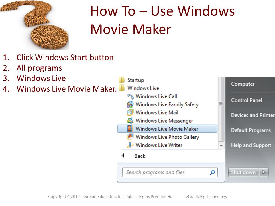 How To – Use Windows Movie Maker