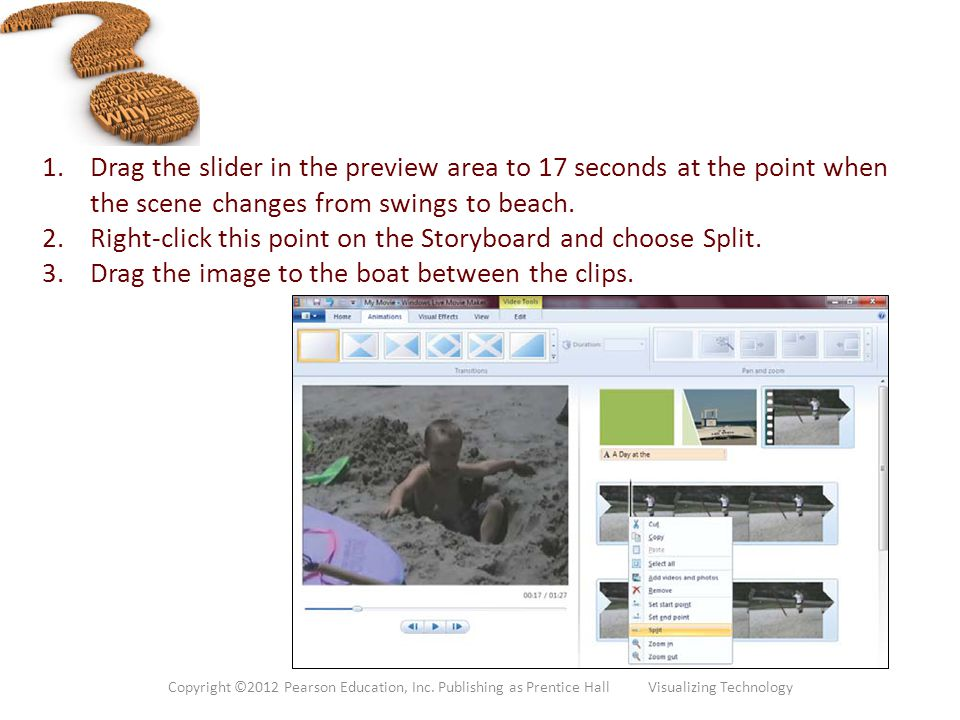 Right-click this point on the Storyboard and choose Split.