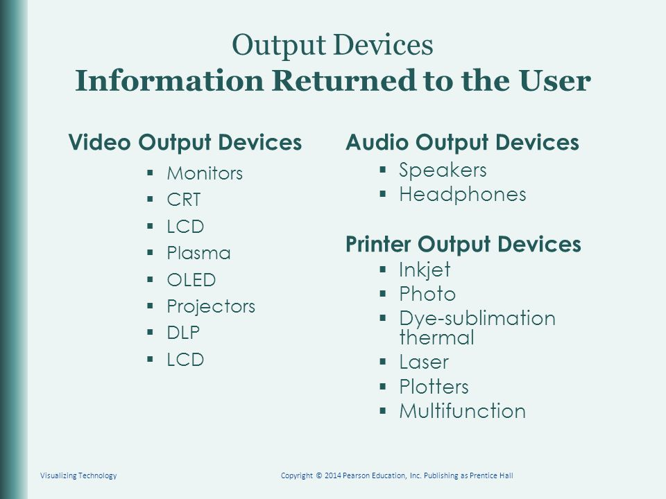 Output Devices Information Returned to the User