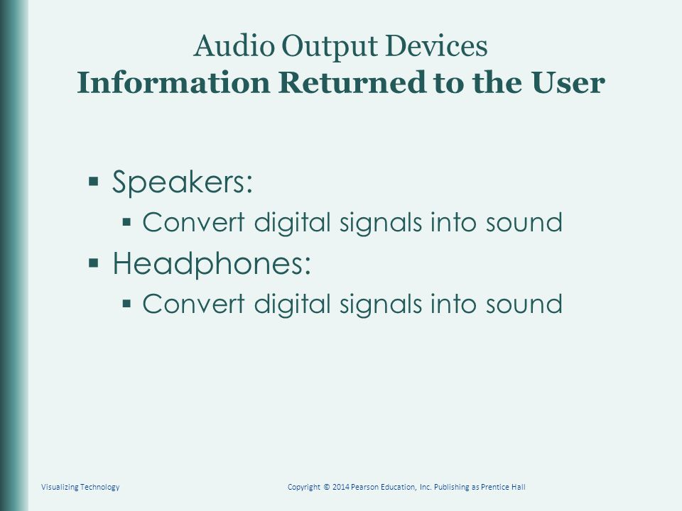 Audio Output Devices Information Returned to the User