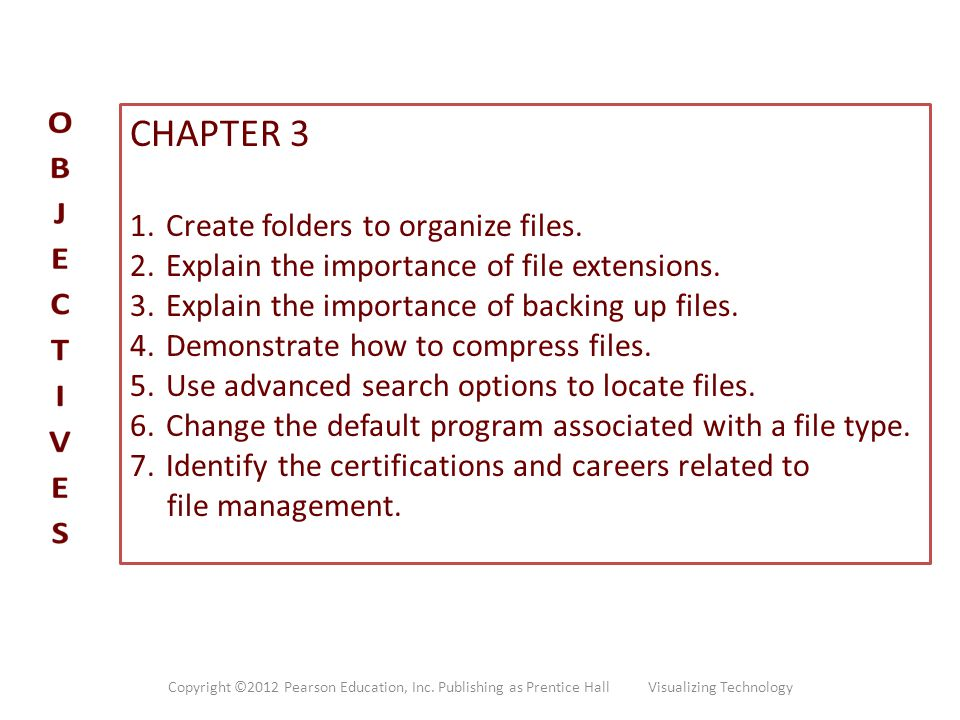 CHAPTER 3 Create folders to organize files.