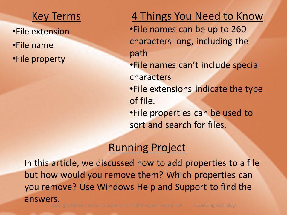 Key Terms File extension File name File property